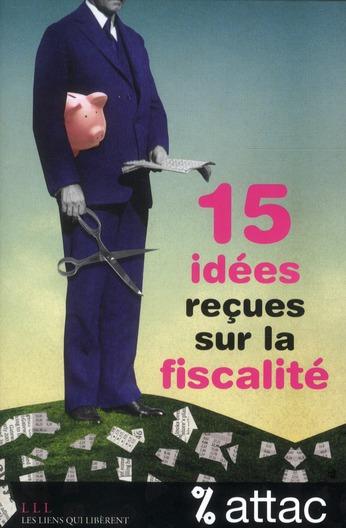 15 IDEES RECUES SUR LA FISCALITE