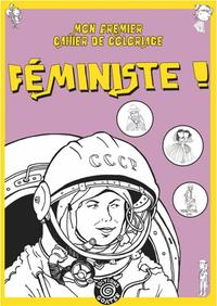 MON PREMIER CAHIER DE COLORIAGE FEMINISTE
