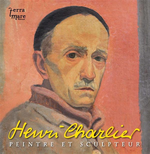 HENRI CHARLIER - PEINTRE ET SCULPTEUR