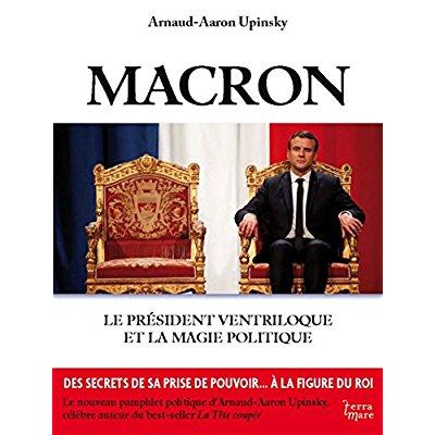 MACRON, LE PRESIDENT VENTRILOQUE