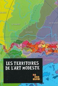 LES TERRITOIRES DE L'ART MODESTE