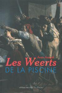 WEERTS DE LA PISCINE (LES)