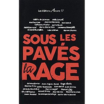 SOUS LES PAVES, LA RAGE