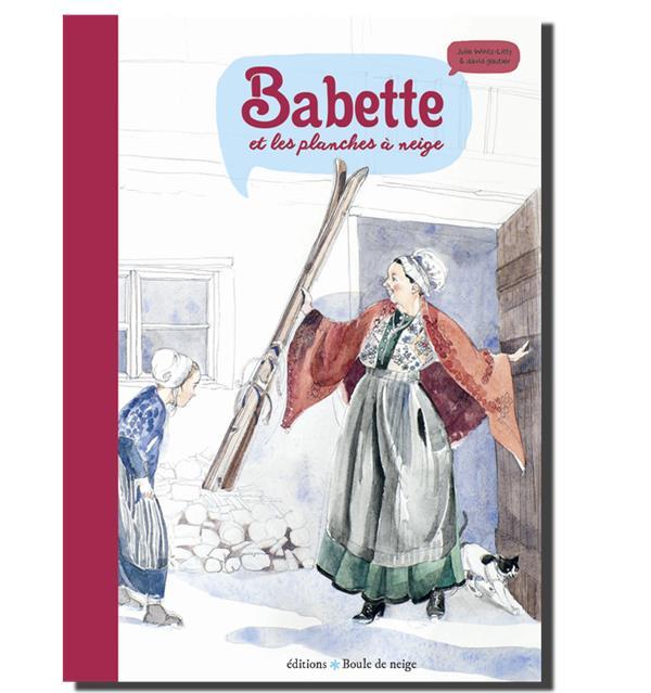 BABETTE ET LES PLANCHES A NEIGE