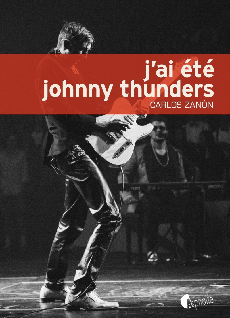 J'AI ETE JOHNNY THUNDERS