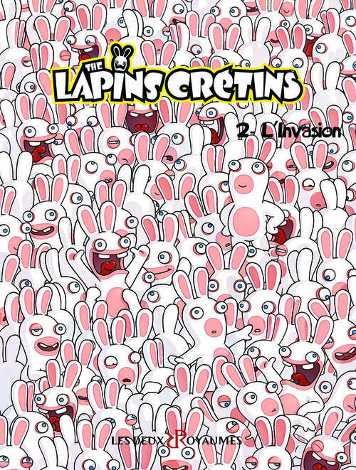 BANDE DESSINEE - LES LAPINS CRETINS T2 : INVASION