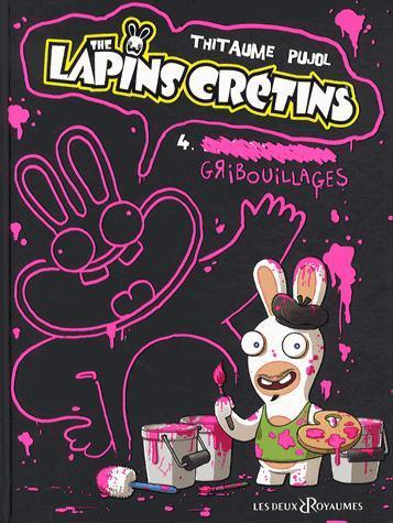 BANDE DESSINEE - LES LAPINS CRETINS T4 : GRIBOUILLAGES