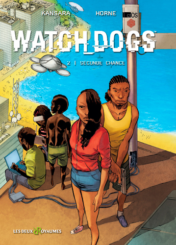 BANDE DESSINEE T2 BD WATCH DOGS TOME 2