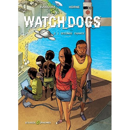 BANDE DESSINEE - BD WATCH DOGS TOME 2