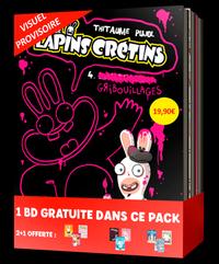 BANDE DESSINEE - PACK 2+1 LAPINS CRETINS #2 (T4 A T6)