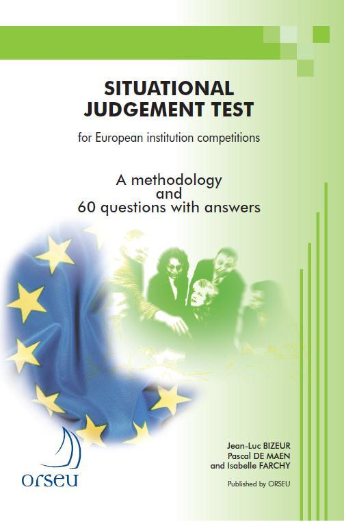 SITUATIONAL JUDGEMENT TEST FOR EUROPEAN INSTITUTION COMPETITIONS - 2010