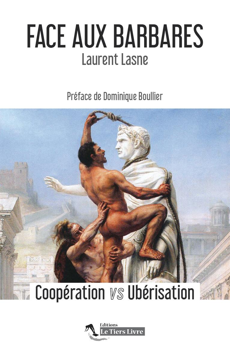 FACE AUX BARBARES - COOPERATION VS UBERISATION