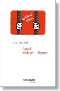 'ROUND MIDNIGHT  EXPRESS