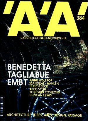 L'ARCHITECTURE D'AUJOURD'HUI N 384 - BENEDETTA TAGLIABUE - EMBT