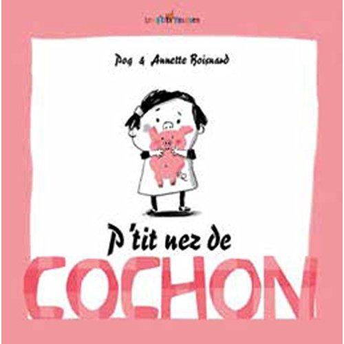 P'TIT NEZ DE COCHON
