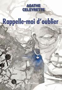 RAPPELLE-MOI D OUBLIER