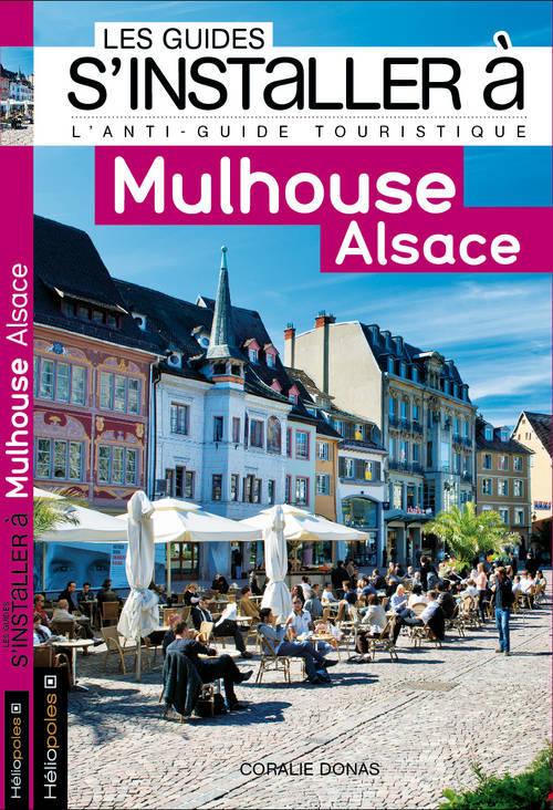 S'INSTALLER A MULHOUSE ALSACE