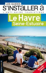 S'INSTALLER A LE HAVRE SEINE-ESTUAIRE
