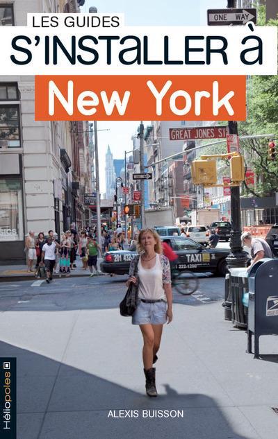 S'INSTALLER A NEW YORK