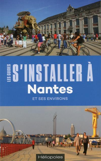 S'INSTALLER A NANTES 3ED
