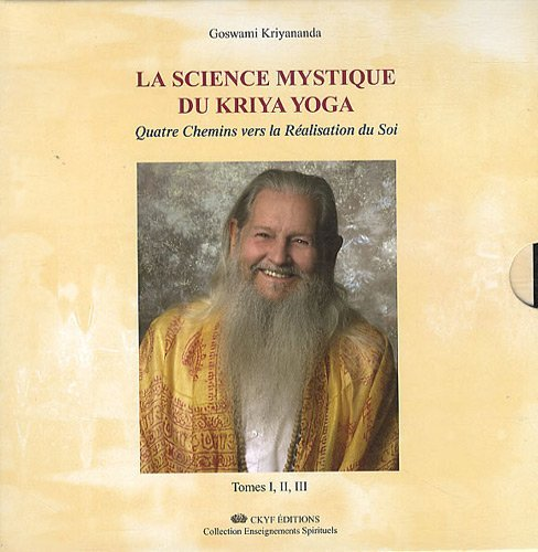 LA SCIENCE MYSTIQUE DU KRIYA YOGA
