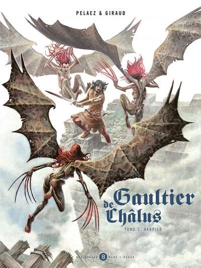 GAULTIER DE CHALUS T02 - HARPIES