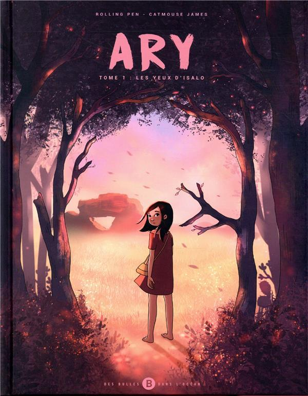 ARY TOME 1 - LES YEUX D'ISALO