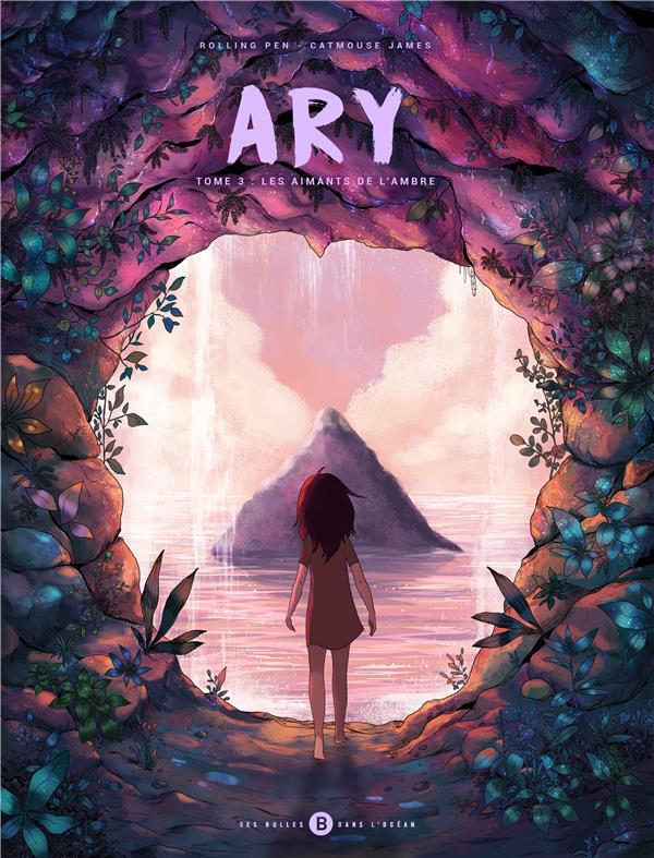 ARY T03 - LES AIMANTS DE L'AMBRE