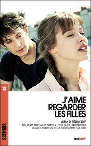 J'AIME REGARDER LES FILLES (SCENARIO DU FILM)