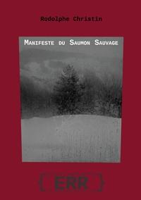 LE MANIFESTE DU SAUMON SAUVAGE