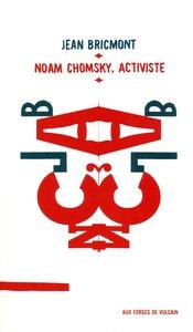 NOAM CHOMSKY, ACTIVISTE