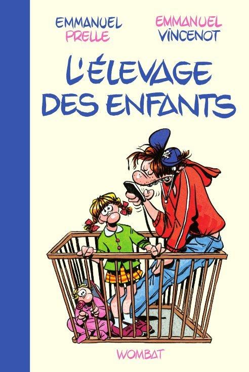 ELEVAGE DES ENFANTS (L')