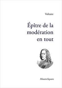 EPITRE DE LA MODERATION EN TOUT