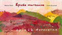 EPICEE MAROCAINE : CARNET DE SAVEURS