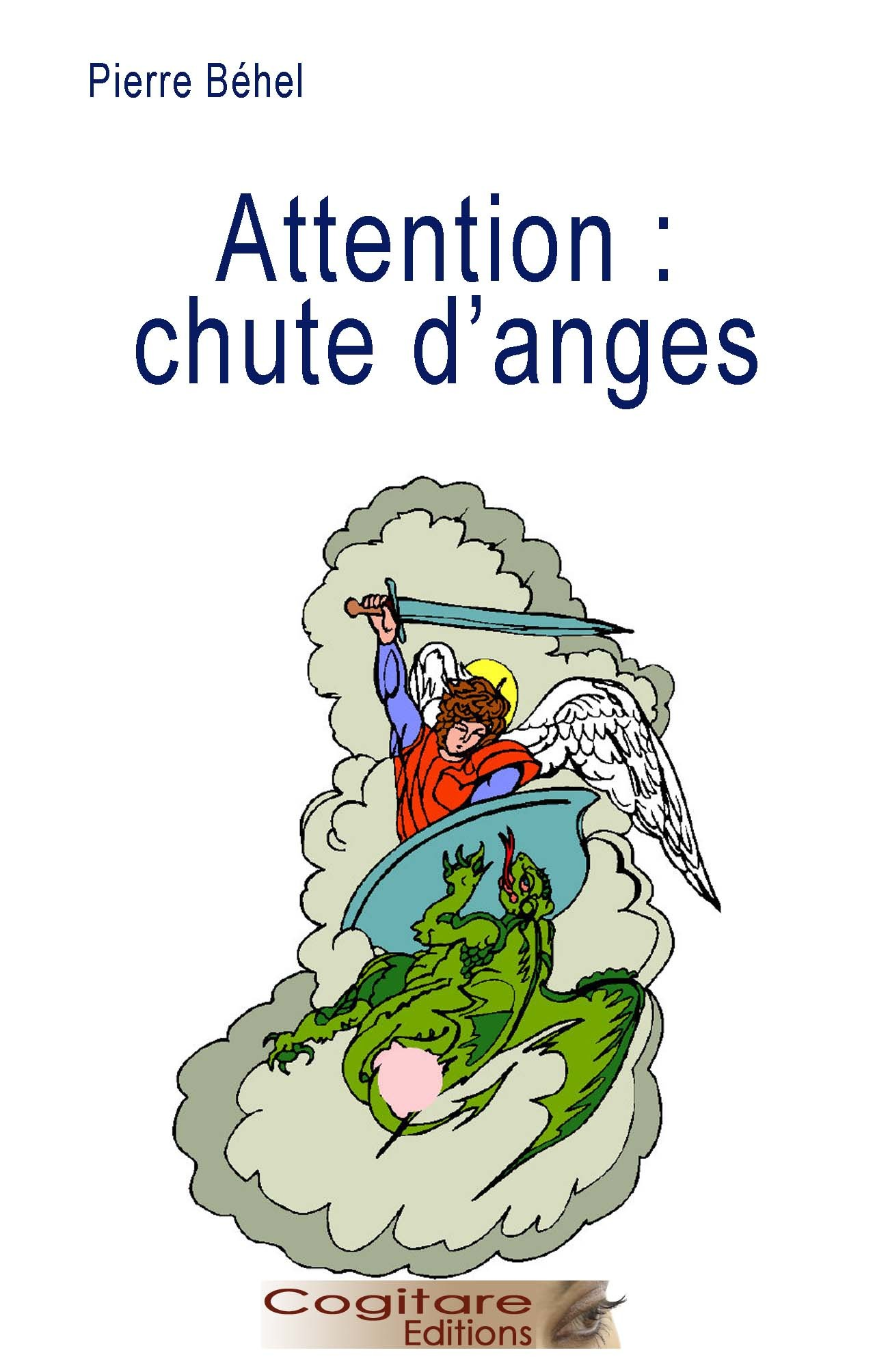 ATTENTION : CHUTE D'ANGES