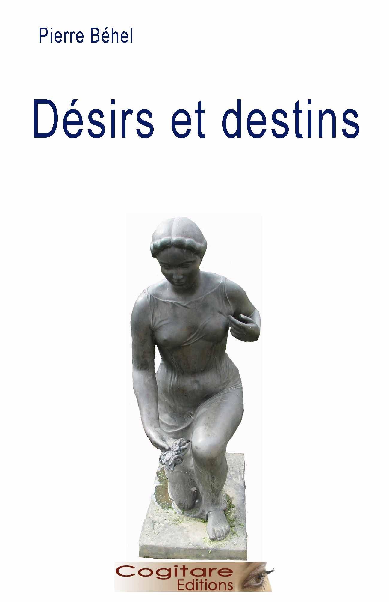DESIRS ET DESTINS
