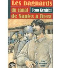 LES BAGNARDS DU CANAL DE NANTES A BREST - POCHE