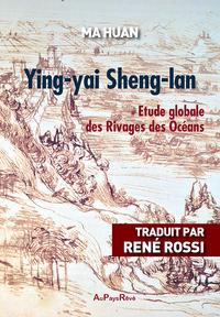 YING-YAI SHENG-LAN : ETUDE GLOBALE DES RIVAGES ET DES OCEANS