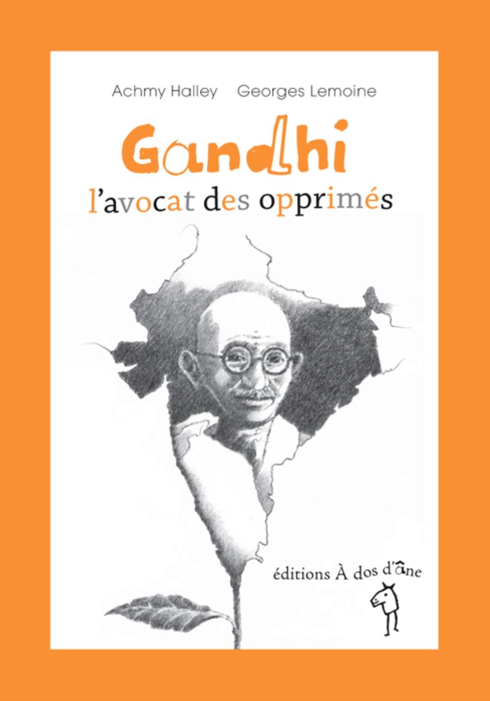 GANDHI, L'AVOCAT DES OPPRIMES