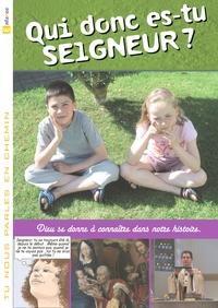 QUI DONC ES-TU SEIGNEUR ? (LIVRET ENFANT) 7
