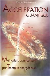 ACCELERATION QUANTIQUE - METHODE D'AVANCEMENT PAR TREMPLIN ENERGETIQUE