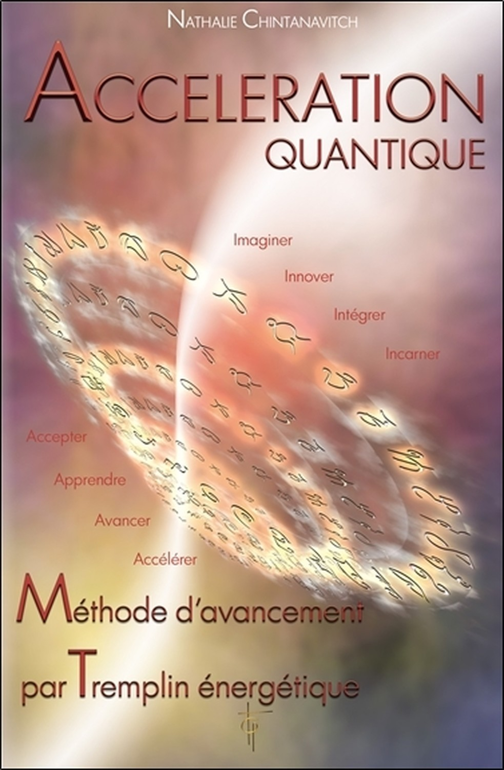 ACCELERATION QUANTIQUE - METHODE D'AVANCEMENT PAR TREMPLIN ENERGETIQUE