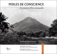 PERLES DE CONSCIENCE - A LA RENCONTRE D'ETRES REMARQUABLES