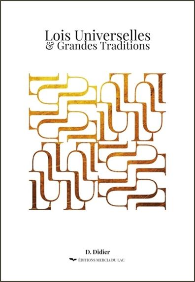 LOIS UNIVERSELLES & GRANDES TRADITIONS