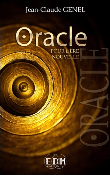 ORACLE POUR L'ERE NOUVELLE (LIVRE + CD)