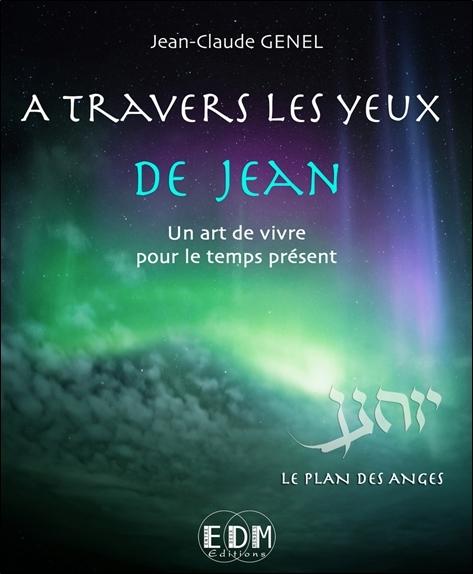 A TRAVERS LES YEUX DE JEAN - VOL.7 - LE PLAN DES ANGES - LIVRE + CD