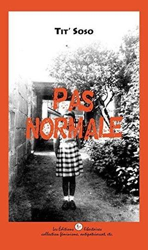 PAS NORMALE