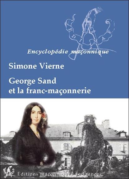 GEORGE SAND ET LA FRANC-MACONNERIE