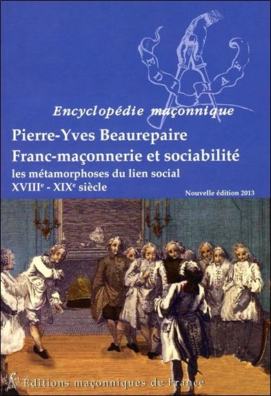 FRANC-MACONNERIE ET SOCIABILITE