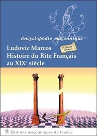 HISTOIRE DU RITE FRANCAIS AU XIXEME SIECLE